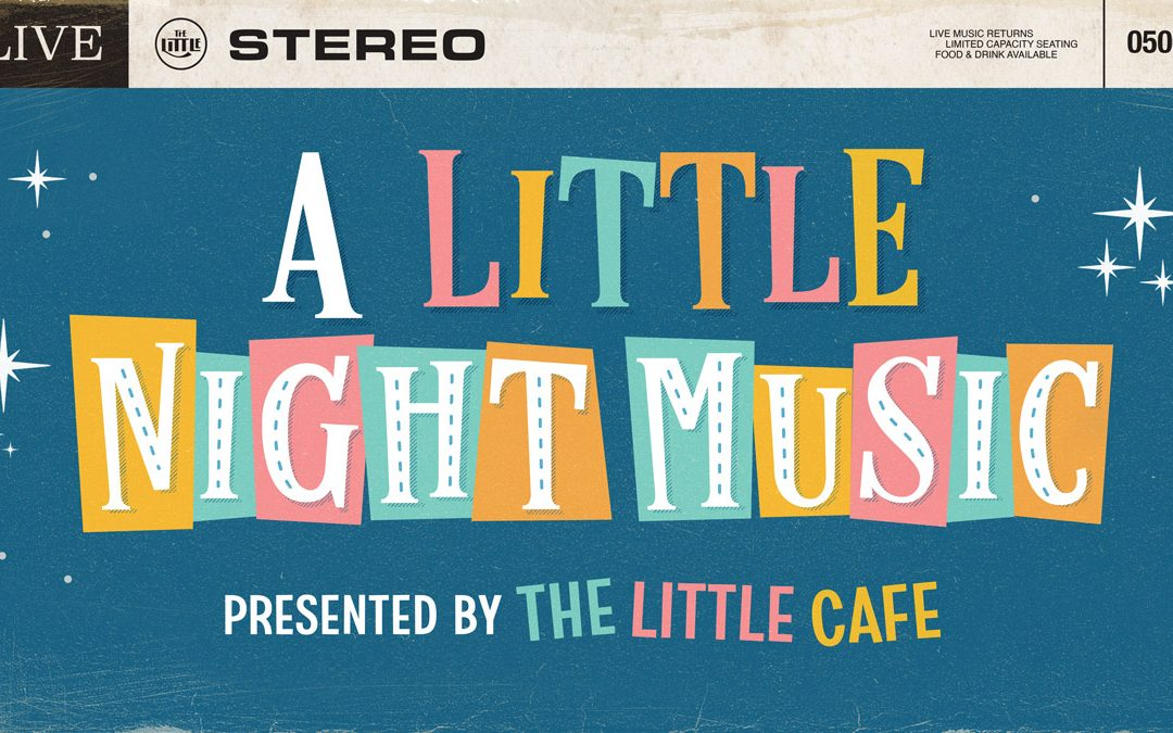 A Little Night Music : May 16-June 16