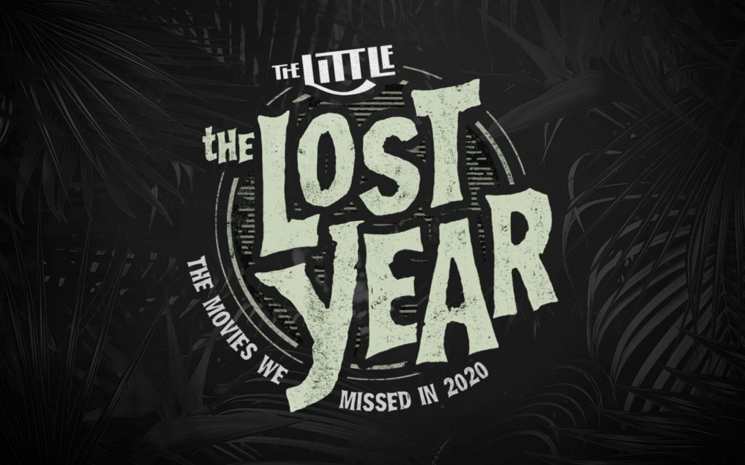 The Lost Year: The Movies We Missed in 2020