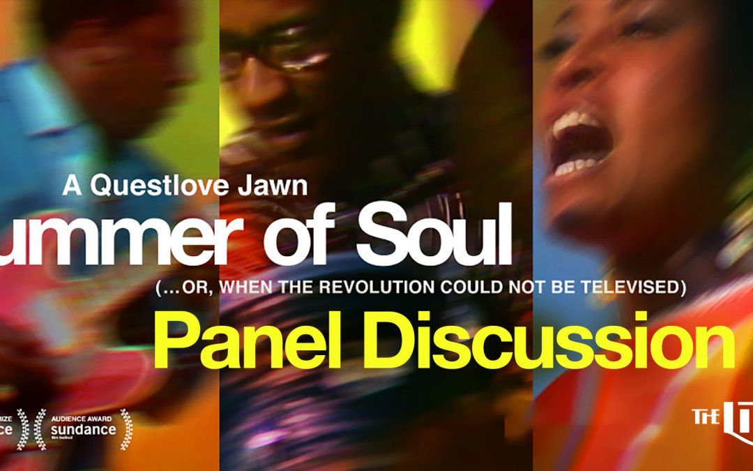 """""""Summer of Soul"""" Panel Discussion – July 10, 2021"""