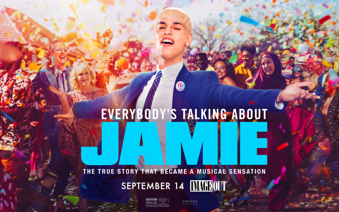 """ImageOut: """"Everybody's Talking About Jamie"""" – September 14"""