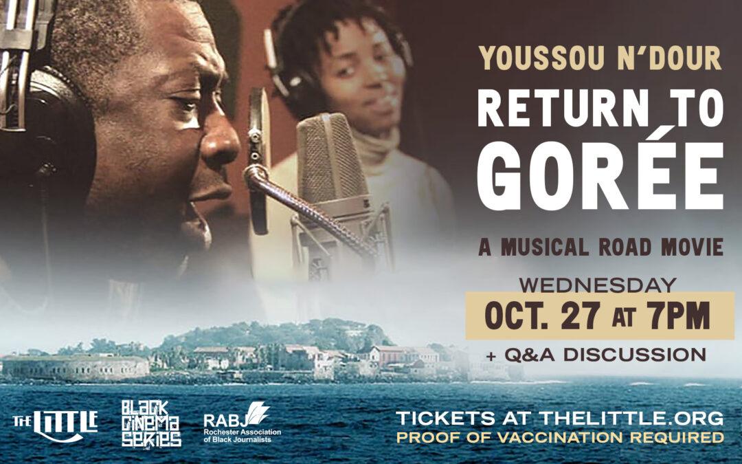 "Black Cinema Series: ""Return to Goree"" – Oct 27"